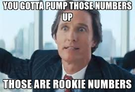 rookie numbers meme.jpeg