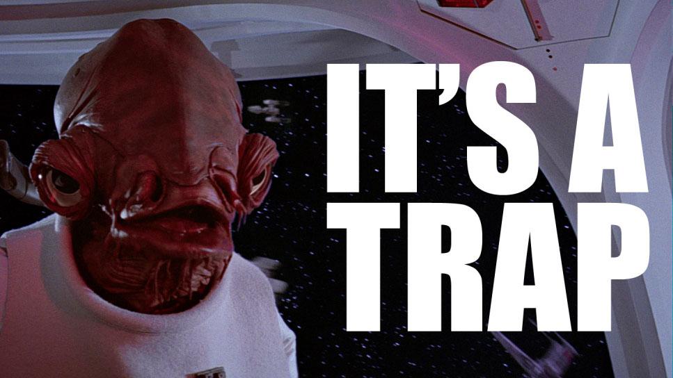 Trap its a trap.jpg